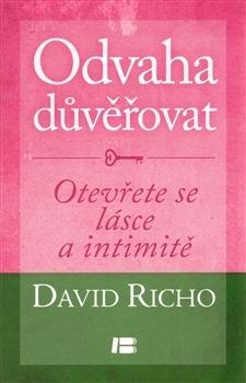 Odvaha důvěřovat - jedna z knih D.Richa, která vyšla v češtině